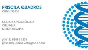Cartão de Visitas Priscila Quadros - Oncologia Veterinária